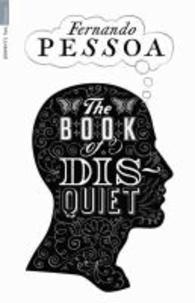Fernando Pessoa - The Book of Disquiet.