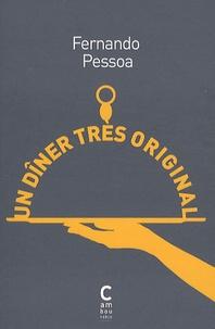 Fernando Pessoa - Un dîner très original - Suivi de la porte.