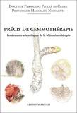 Fernando Piterà et Marcello Nicoletti - Précis de gemmothérapie - Fondements scientifiques de la Méristémothérapie.