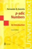 Fernando-Q Gouvêa - P-adic Numbers. - An Introduction, 2nd Edition.
