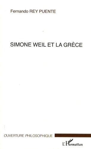 Fernando Rey Puente - Simone Weil et la Grèce.