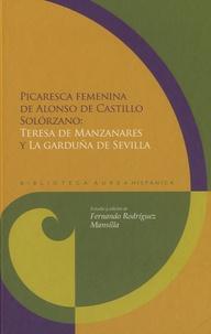 Fernando Rodriguez-Mansilla - Picaresca femenina de Alonso de Castillo Solorzano - Teresa de Manzanares y la garduña de Sevilla.