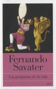 Fernando Savater - Las preguntas de la vida.
