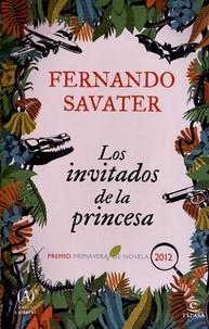 Fernando Savater - Los invitados de la princesa.