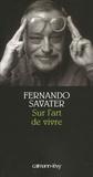 Fernando Savater - Sur l'art de vivre.
