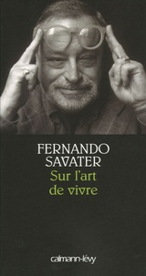 Sur l'art de vivre - Fernando Savater pdf epub