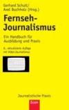 Fernseh-Journalismus - Ein Handbuch für Ausbildung und Praxis.