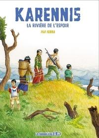 Ferra - Karennis Tome 2 : La rivière de l'espoir.