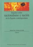 Ferran Archilés - Estudios sobre nacionalismo y nación en la España contemporanea.