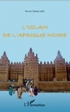 Ferran Iniesta - L'islam de l'Afrique noire.