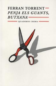 Ferran Torrent - Penja els guants, Butxana - Edition en catalan.