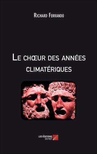 Ferrando Richard - Le chour des années climatériques.