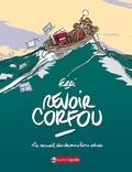 Ferri - Revoir Corfou - Le recueil des dessins hors-séries 1948-2004.