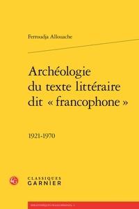 Archéologie du texte littéraire dit francophone - 1921-1970.pdf