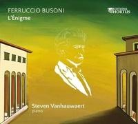 Ferruccio Busoni et Steven Vanhauwaert - L'énigme. 1 CD audio