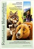 Farid Benhammou et Jacques Baillon - Recherches naturalistes en Région Centre N° 14, Décembre 2004 : La cohabitation hommes/grands prédateurs en France (loups et ours).