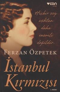 Ferzan Ozpetek - Istanbul Kirmizisi.