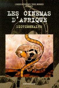 Le cinéma dAfrique. Dictionnaire.pdf