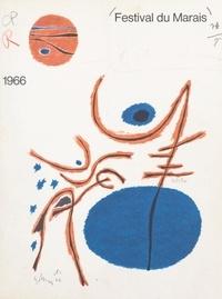 Festival du Marais et  Collectif - Festival du Marais - Paris, du 7 juin au 8 juillet 1966.
