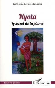 Fété Ngira-Batware Kimpiobi - Nyota - Le secret de la plume.