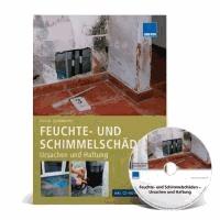 Feuchte- und Schimmelschäden - Ursachen und Haftung - Kompetente Schadensanalyse mit technischer und rechtlicher Beurteilung.