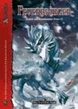 Feuerbringer - Das Schwarze Auge Abenteuer E10, Erben des Schwarzen Eises 2.