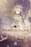 Feylie - Anamorphose.