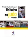 FF judo - Une approche pédagogique pour l'initiation au judo des 6-8 ans.
