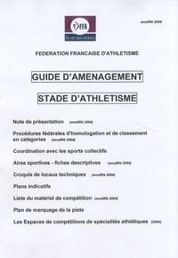 FFA - Guide d'aménagement stade d'athlétisme.