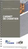 FFB - Carnet de chantier planchers à prédalles - Guide de mise en oeuvre.