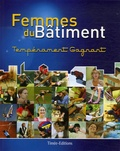 FFB - Femmes du Bâtiment - Tempérament gagnant.