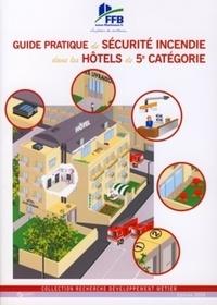 Guide pratique de sécurité incendie dans les hôtels de 5e catégorie.pdf