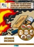 FFB - Guide sur les réactions au feu des revêtements dans les constructions - Sécurité incendie.