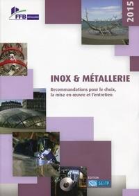 Inox & métallerie - Recommandations pour le choix, la mise en oeuvre et lentretien.pdf