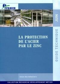FFB - La protection de l'acier par le zinc.