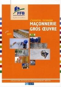FFB - Maçonnerie - Gros oeuvre - L'essentiel technique.