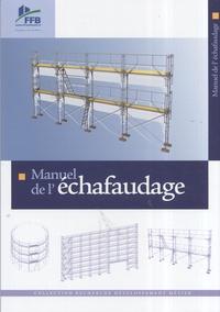 FFB - Manuel de l'échafaudage.