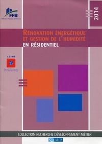 FFB - Rénovation énergétique et gestion de l'humidité en résidentiel.