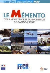 FFCK - Le Mémento de la monitrice et du moniteur de canoë-kayak.