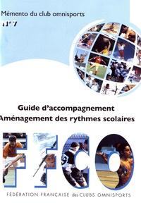 FFCO - Guide d'accompagnement Aménagement des rythmes scolaires.
