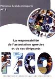 FFCO - La responsabilité de l'association sportive et de ses dirigeants.