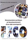 FFCO - Structuration juridique et fonctionnement d'un club omnisports.