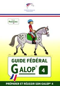 FFE - Guide Fédéral Galop 4.
