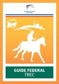 FFE - Guide fédéral TREC.