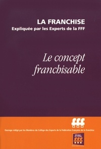 FFF - Le concept franchisable.