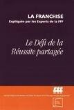 FFF - Le défi de la réussite partagée.