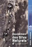 FFME - Equipement des sites naturels d'escalade - Manuel technique.