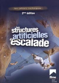 FFME - Les structures artificielles d'escalade.