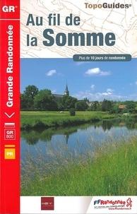 FFRandonnée - Au fil de la Somme - Plus de 10 jours de randonnée.