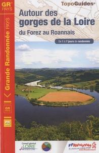 FFRandonnée - Autour des gorges de la Loire, du Forez au Roannais - De 1 à 7 jours de randonnée.
